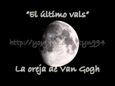 El último vals - La oreja de Van Gogh (Audio HD)