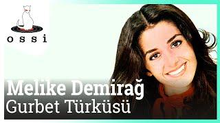 Melike Demirağ / Gurbet Türküsü