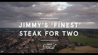 Jimmy's 'Finest' steak for two
