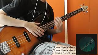 This Town Needs Guns - If I Sit Still, Maybe I'll Get Out Of Here (Bass Cover)
