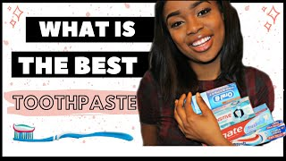 WHAT IS THE BEST TOOTHPASTE TO USE?
