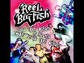 Trendy - REEL BIG FISH