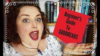 Beginners Guide to Goodreads