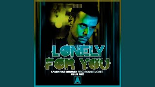 Lonely For You (Extended Club Mix)