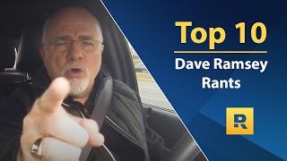 Top 🔟   Dave Ramsey Rants