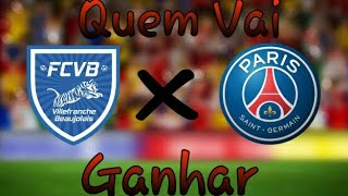 FC VILLEFRANCHE BEAUJOLAIS X PSG