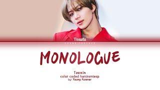 Gambar cover TAEMIN 'MONOLOGUE' [COLOR CODED HAN/ROM/SUBESPAÑOL LYRICS]
