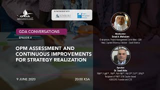 OPM Assessment and Continuous Improvements for Strategy Realization by Dr. Saadi Adra