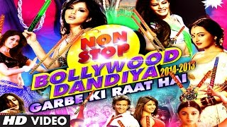 Non Stop Bollywood Dandiya 2014 (Full Video HD) | Garbe Ki