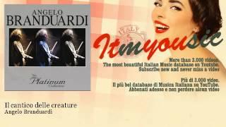 Angelo Branduardi - Il cantico delle creature