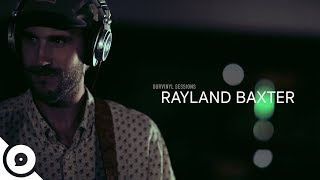 Rayland Baxter  Young Man  OurVinyl Sessions