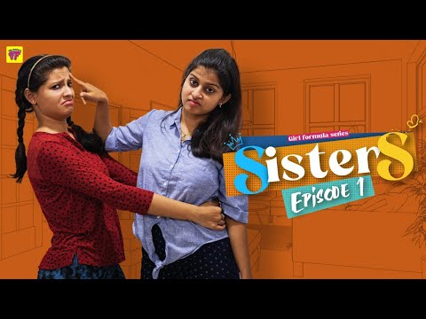 Sisters | Episode 01 | Girl Formula | Chai Bisket HD Mp4 3GP Video and MP3