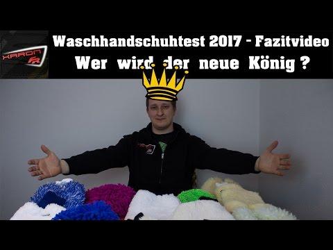 Waschhandschuhtest 2017 - Fazitvideo - Wer holt sich die Krone? - Autopflege