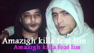 Amazigh Killa Feat LIM   La Kabylie