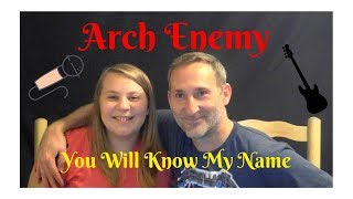 Dad and Daughter React to Heavy Metal- Arch Enemy's You Will Know My Name