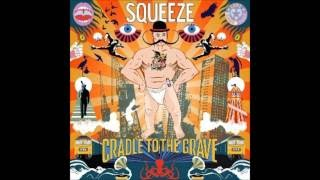 Squeeze - Cradle to the Grave - Everything