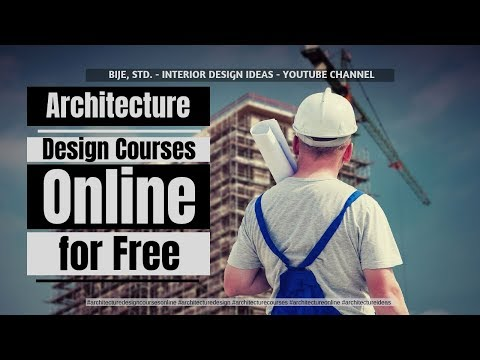 Architecture Design Courses Online for Free