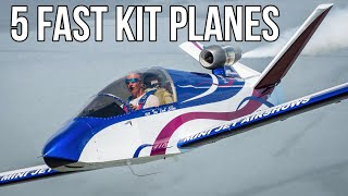 5 Of The Fastest Kit Planes In The World