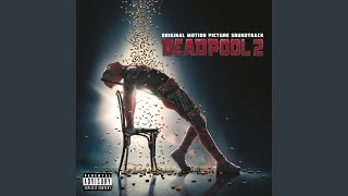 "Ashes (from ""Deadpool 2"" Motion Picture Soundtrack)"