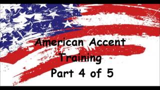 American Accent Training -Free Online Course- Part 4 of 5