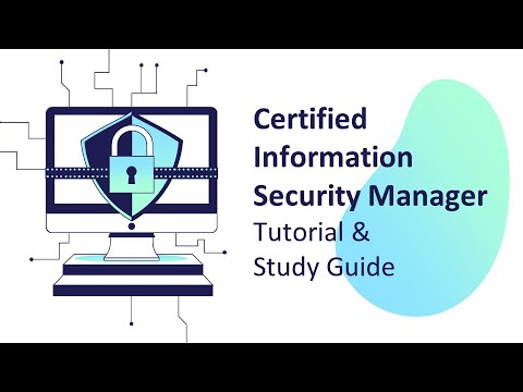 Certified Information Security Manager CISM Certification Tutorial ...