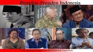 Presiden-Presiden Indonesia Dengan Gaya dan Karakteristiknya