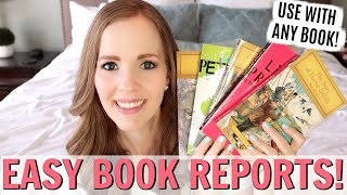 HOMESCHOOL READING & EASY BOOK REPORTS FOR ANY BOOK, ANY AGE! | HOW I GET MY KIDS TO READ!