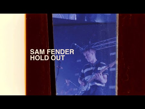 Sam Fender - Hold Out