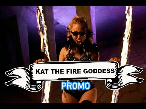 Kat the Fire Goddess Video