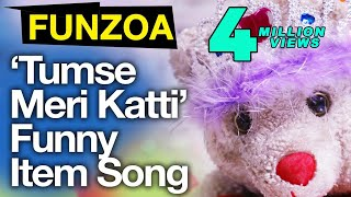 Tumse Meri Katti-Funny Bollywood Item Song By Mimi Teddy   Funny Funzoa Hindi Love Song
