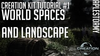 Creation Kit Tutorial #1 - World Spaces and Landscape - Aplestormy