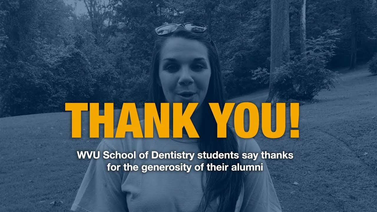 Play WVU School of Dentistry students say thanks!