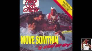 2 Live Crew - P-A-N