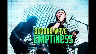 Second Wave -  Emptiness (Official video)