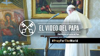 Vídeo especial del Papa Francisco para rezar por el fin de la Pandemia