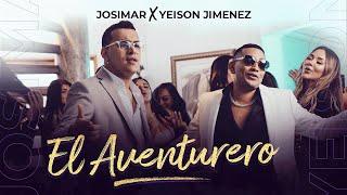 Josimar & Yeison Jimenez - El Aventurero