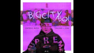 Touliver X Binz - BigCityBoi (Contrekz Remix)