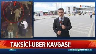 Taksici -  UBER Kavgası - Atv Haber 21 Mayıs 2018