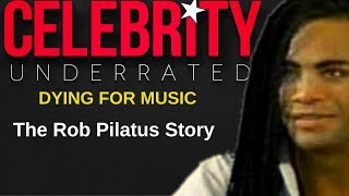 Dying For Music - The Rob Pilatus Story (Milli Vanilli)