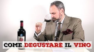 Come si degusta il VINO - Tutorial