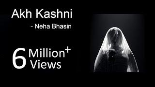 Akh Kashni - Neha Bhasin | Punjabi Folk Song - YouTube