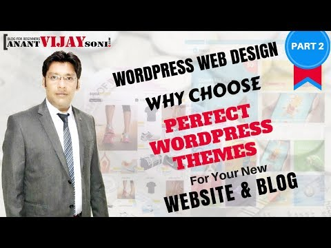 Why choose Perfect Themes for New WordPress Website & Blog (PART-2) 1