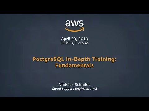 PostgreSQL In-Depth Training: Fundamentals Part 1 - YouTube