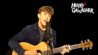 Naked - James Arthur (Henry Gallagher Cover)