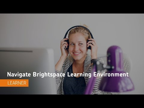 Navigate Brightspace Learning Environment - Navigation - Learner