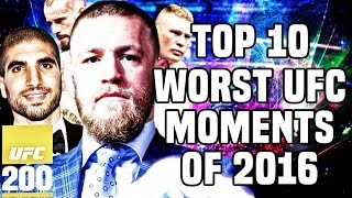 10 Worst UFC Moments Of 2016