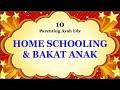 Home Schooling Bisa Membuat Anak Menemukan Bakat - Ayah Eddy Parenting Bag 10