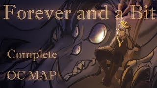 Forever And A Bit   COMPLETE MAP
