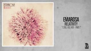 Emarosa - I Still Feel Her - Part I
