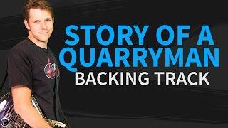 Story of a quarryman Backing Track by Joe Bonamassa - no vocal substitution